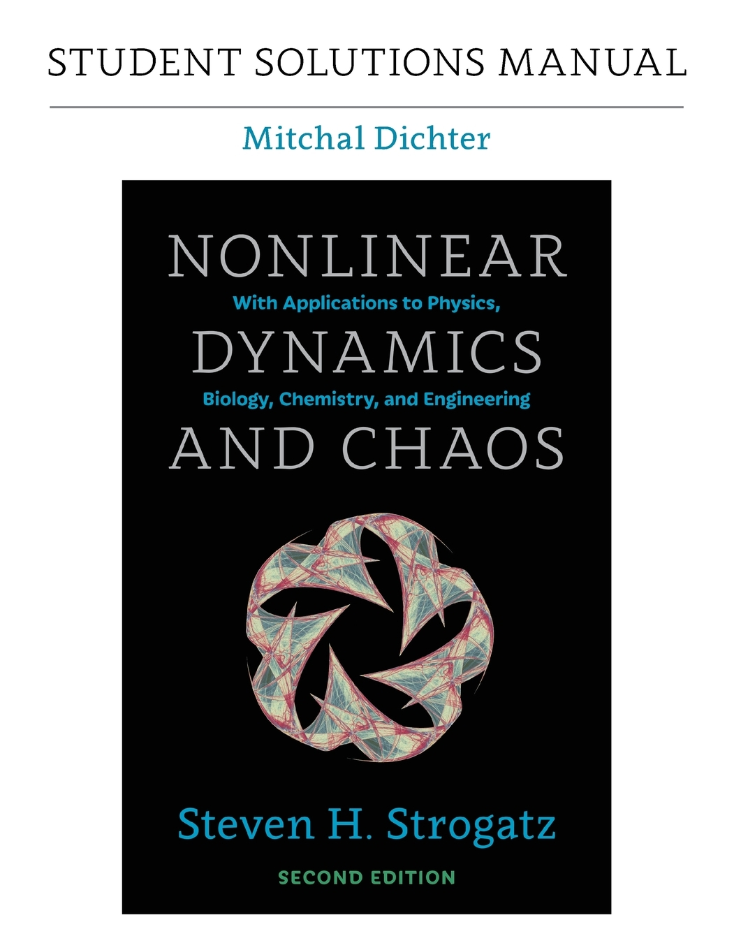 student solutions manual nonlinear dynamics and chaos mitchal dichter pdf